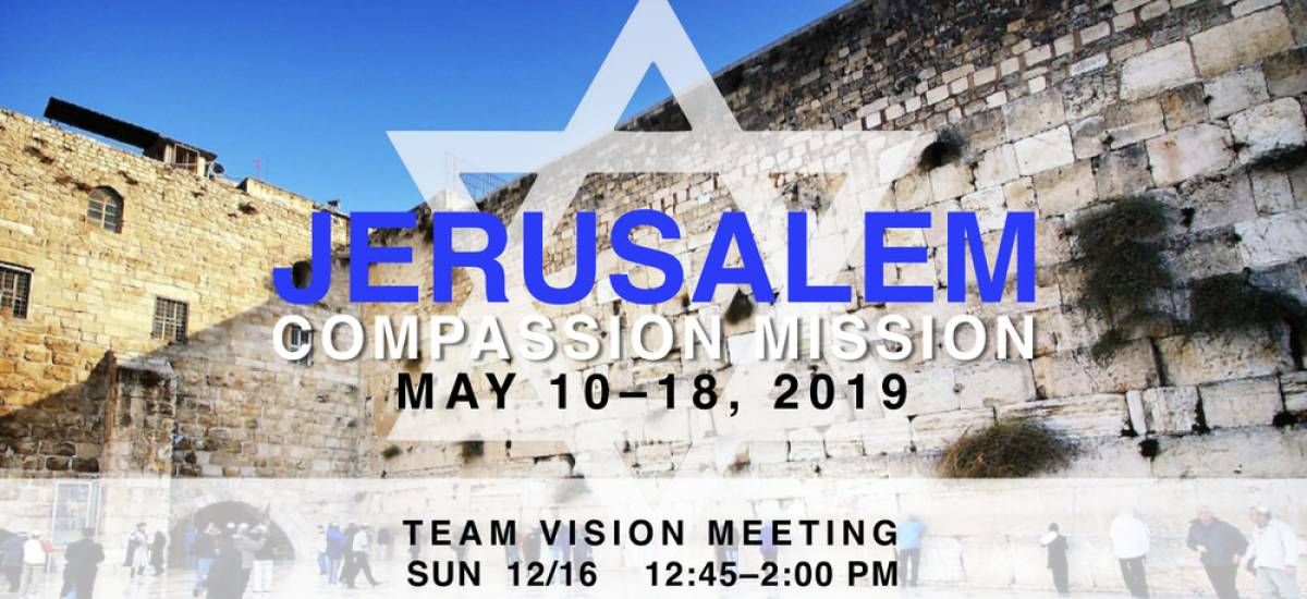 Now Assembling a Jerusalem Mission—May 2019